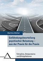 Buch-Cover: Gefährdungsbeurteilung psychischer Belastung - aus der Praxis für die Praxis